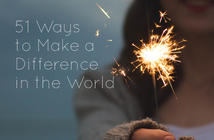 51-ways-to-make-a-difference-in-the-world