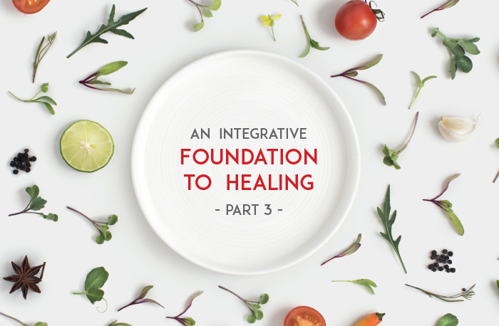 integrative-foundation-healing-part-3