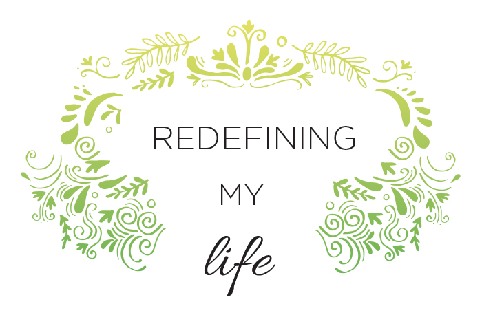 redefining-my-life