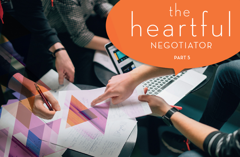 The heartful negotiator – part 5
