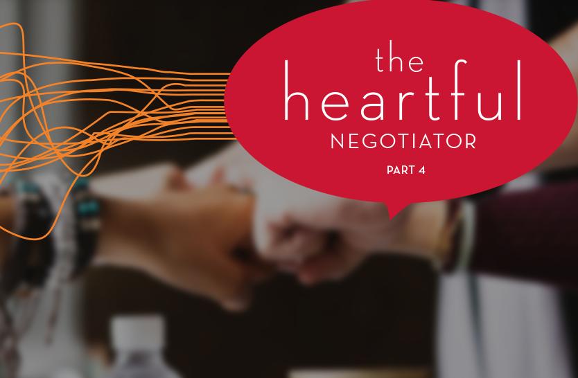 The heartful negotiator – part 4