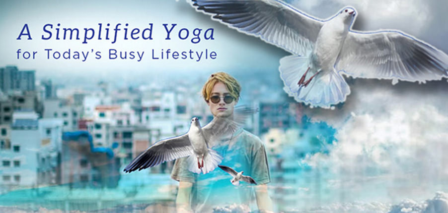 a-simplified-yoga-for-todays-busy-lifestyle
