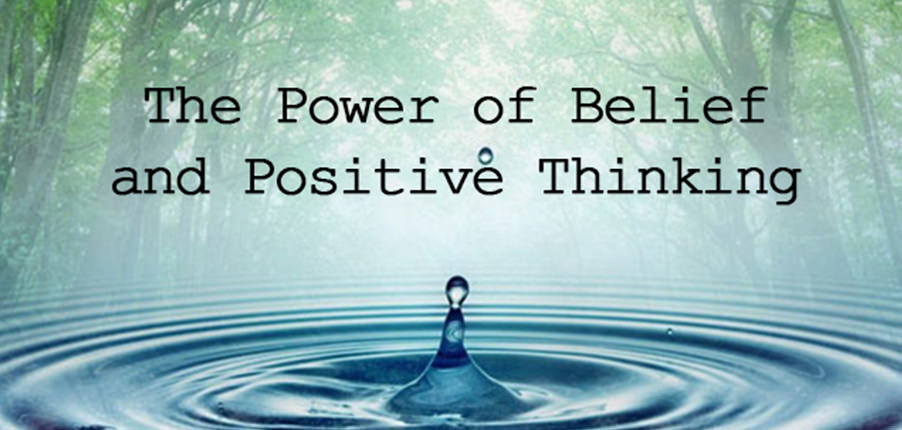the-power-of-belief-and-positive-thinking