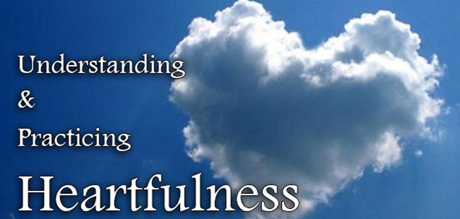 understanding-and-practicing-heartfulness