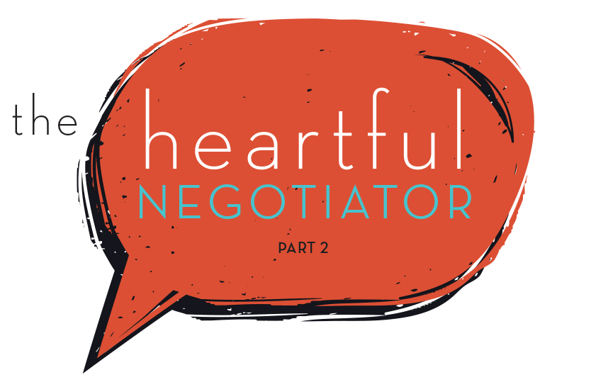 The heartful negotiator – part 2